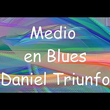 Medio en Blues