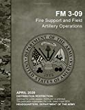 Field Manual FM 3-09 Fire Support and Field Artillery Operations (April 2020)