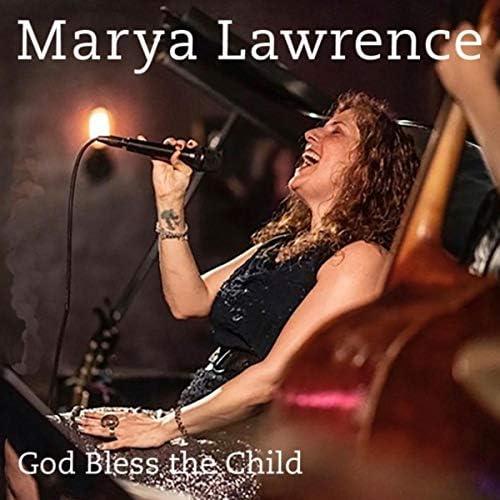 Marya Lawrence feat. Erik Lawrence, Larry Goldings, Peter Bernstein, Cameron Brown & Ben Perowsky