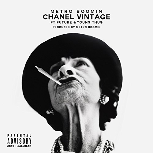Chanel Vintage (feat. Future & Young Thug) - Single [Explicit]