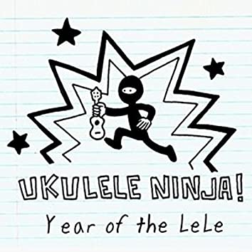 The Year of the LeLe