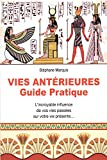 Vies antérieures - Guide pratique - Cristal - 17/07/2018