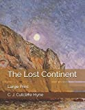 The Lost Continent: Large Print