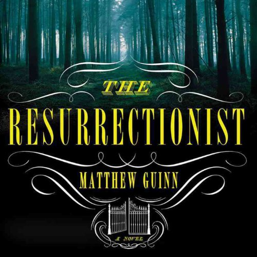 The Resurrectionist audiobook cover art