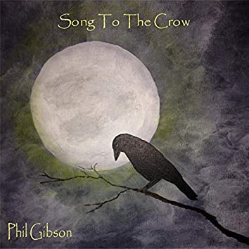 Song To The Crow