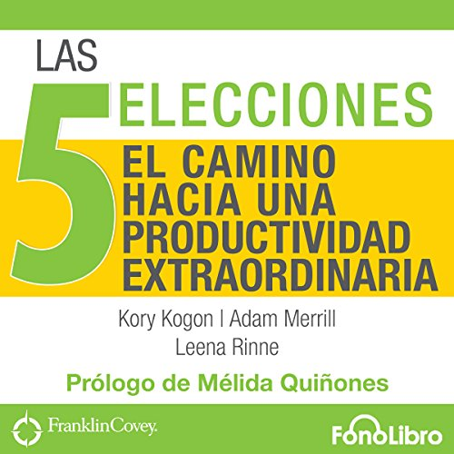 Las 5 Elecciones [The 5 Choices] audiobook cover art