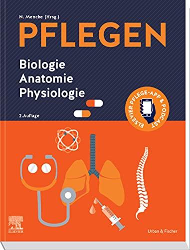 PFLEGEN Biologie Anatomie Physiologie