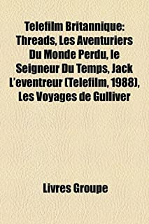 Telefilm Britannique: Threads, Les Aventuriers Du Monde Perdu, Le Seigneur Du Temps, Jack L'Eventreur (Telefilm, 1988), Le...