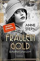 Fraeulein Gold: Schatten und Licht