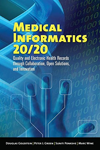 Medical Informatics 20/20: Quality and Electronic Health Records through Collaboration, Open Solutio