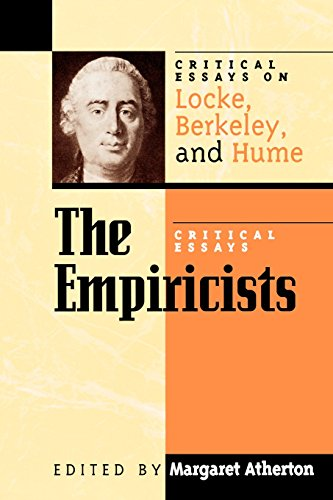 The Empiricists: Critical Essays on Locke, Berkeley, and Hume (Critical Essays on the Classics Series)
