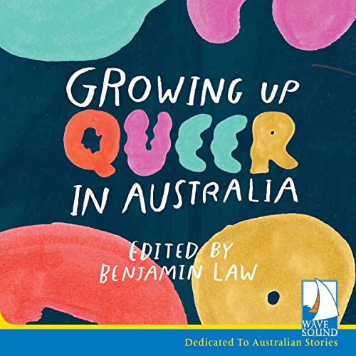 Growing Up Queer in Australia cover art