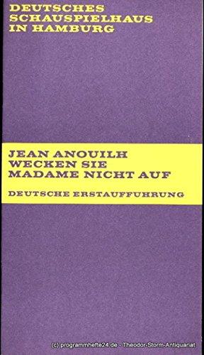 Programmheft Wecken Sie Madame nicht auf. ( Ne reveillez pas Madame ) von Jean Anouilh. Deutsche Erstaufführung. Premiere 11. November 1971. Spielzeit 1971 / 72 Heft 4