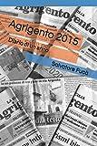 Agrigento 2015: Diario di un anno (Italian Edition)