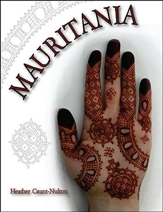 Mauritania: Mauritanian Henna Designs (English Edition)