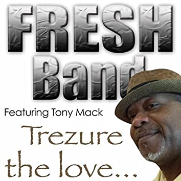 Trezure the Love... (feat. Tony Mack)