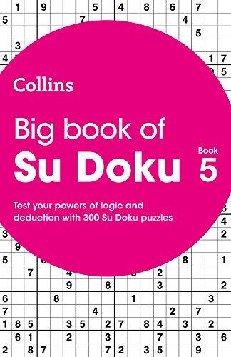 Big Book of Su Doku Book 5: 300 Su Doku puzzles (Collins Puzzles)