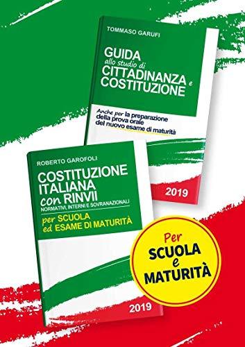 Costituzione italiana. Con rinvii normativi, interni e sovranazionali-Guida allo studio di cittadinanza e Costituzione. Per scuola ed esame di maturità