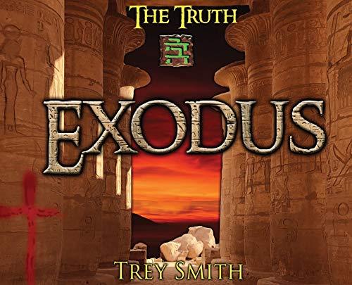 Exodus: The Exodus Revelation by Trey Smith (3) (Preflood to Nimrod to Exodus)