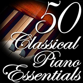 50 Classical Piano Essentials (Classical Music Collection)