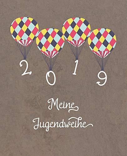 """Meine Jugendweihe: Jippie Yeah... endlich Erwachsen! - Erinnerungsalbum zu einem ganz besonderen Anlass - auch als Geschenk für das """"Kind"""" geeignet (Jugendfeier, Band 2019)"""