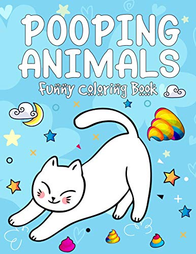 Pooping Animals Funny Coloring Book: Coloring Book Funny Popping Animals for Kids Awesome Gift | Popping Animals Coloring Book for Animal Lovers