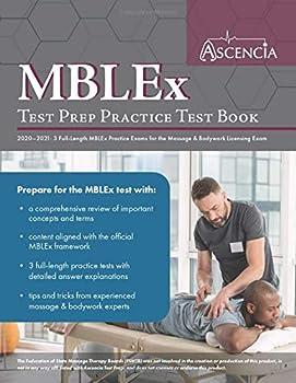 Paperback MBLEx Test Prep Practice Test Book 2020-2021: 3 Full-Length MBLEx Practice Exams for the Massage & Bodywork Licensing Exam Book