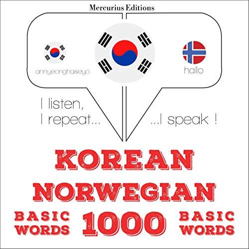 Korean – Norwegian. 1000 basic words cover art