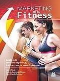 Marketing en el fitness (Gestión Deportiva)