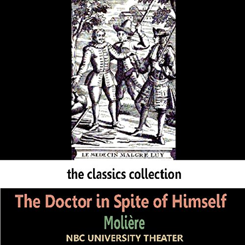 The Doctor in Spite of Himself (Dramatised) audiobook cover art