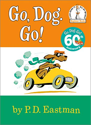 Go, Dog Go (I Can Read It All By Myself, Beginner Books)