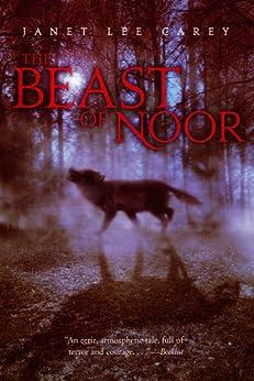 The Beast of Noor by [Janet Lee Carey]