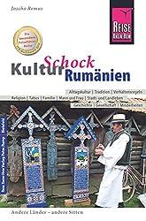 KulturSchock Rumänien: Alltagskultur, Traditionen, Verhaltensregeln