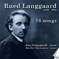 Langgaard: 18 Songs