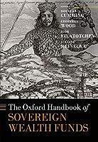 The Oxford Handbook of Sovereign Wealth Funds (Oxford Handbooks)
