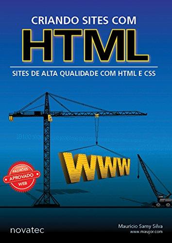 Criando Sites com HTML: Sites de Alta Qualidade com HTML e CSS
