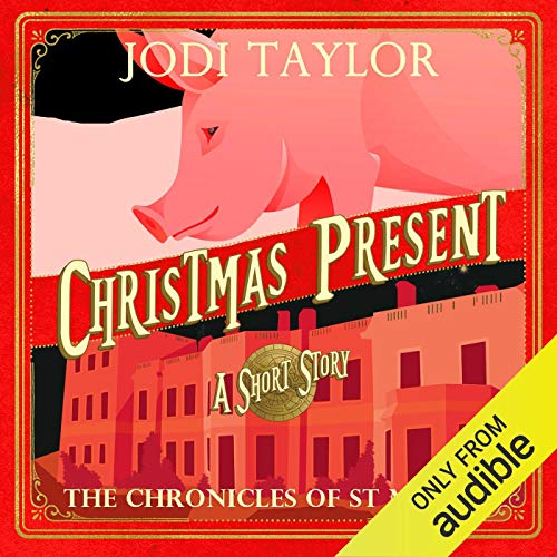 Christmas Present     A Chronicles of St. Mary's Short Story              Written by:                                                                                                                                 Jodi Taylor                               Narrated by:                                                                                                                                 Zara Ramm                      Length: 1 hr and 18 mins     10 ratings     Overall 4.8