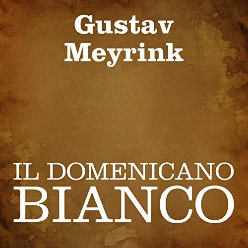 Il domenicano bianco [The White Dominican] audiobook cover art