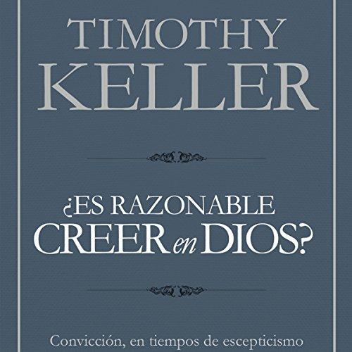 Es razonable creer en Dios? [Is It Reasonable to Believe in God?] audiobook cover art