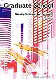 Graduate School: Winning Strategies for Getting In (English Edition)