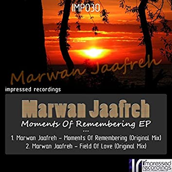 Moments Of Remembering EP