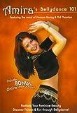 Amira's Bellydance 101 Belly Dancing Basics For Beginners