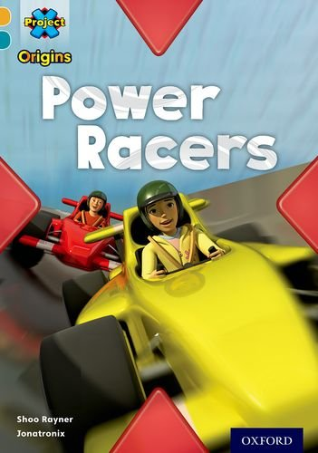 Project X Origins: Gold Book Band, Oxford Level 9: Head to Head: Power Racersの詳細を見る