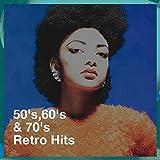 50's,60's & 70's Retro Hits