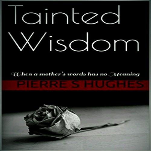 Tainted Wisdom audiobook cover art