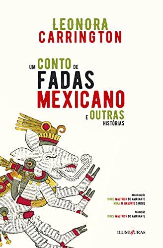 Um Conto de Fadas Mexicano e Outras Histórias