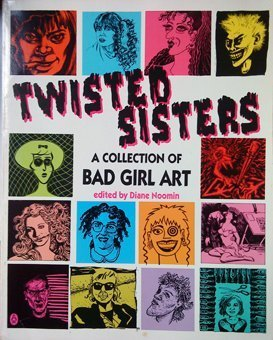 Twisted Sisters: A Collection of Bad Girl Art (Penguin graphic fiction)...