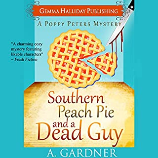 Southern Peach Pie and a Dead Guy audiobook cover art