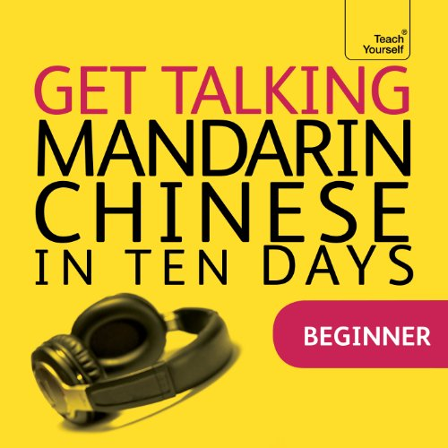 Get Talking Mandarin Chinese in Ten Days audiobook cover art