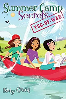 Tug-of-War (Summer Camp Secrets) by [Katy Grant]